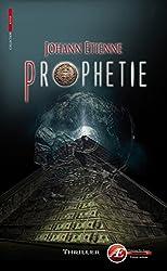 Prophétie: Un thriller à couper le souffle (Rouge)
