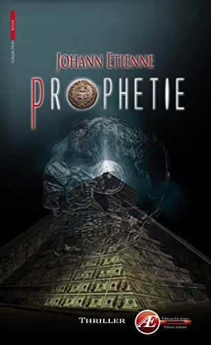 Prophétie: Un thriller à couper le souffle (Rouge) par Johann Etienne