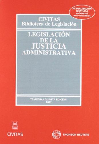 Legislación de la Justicia Administrativa (Biblioteca de Legislación) por Julio Toledo Jáudenes