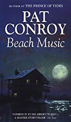 By Pat Conroy Beach Music (New edition) [Paperback]