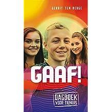 Gaaf!: Dagboek voor tieners