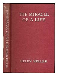 THE MIRACLE OF A LIFE.