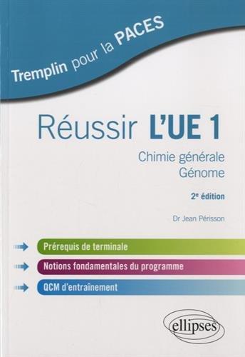 Réussir l'UE1 Chimie Générale Génome