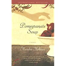 [( Pomegranate Soup By Mehran, Marsha ( Author ) Paperback Sep - 2006)] Paperback