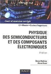 Physique des semiconducteurs et des composants électroniques : Cours et exercices corrigés