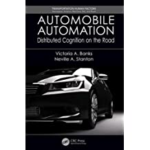 Automobile Automation: Distributed Cognition on the Road