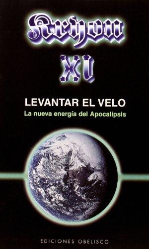 Descarga gratuito Kryon xi - levantar el velo (mensajeros del universo) EPUB!