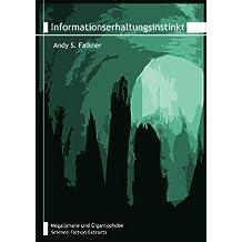 Informationserhaltungsinstinkt (M&G 12)