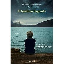 Il bambino bugiardo (Italian Edition)