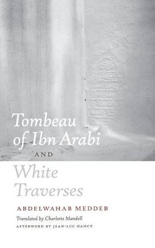 Portada del libro Tombeau of Ibn Arabi and White Traverses by Abdelwahab Meddeb (2010-01-15)