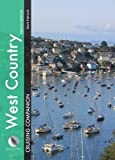 [West Country Cruising Companion: A Yachtsmans Pilot and Cruising Guide to Ports and Harbours from Portland Bill to Pads