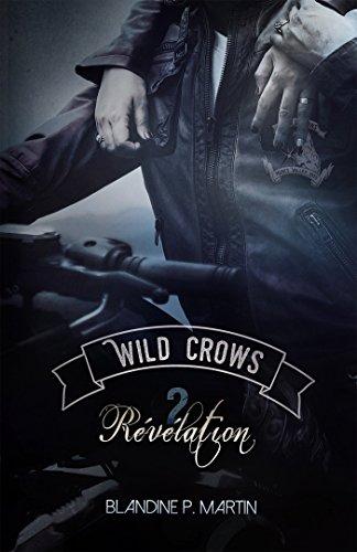 Wild Crows Tome 2 Révélation