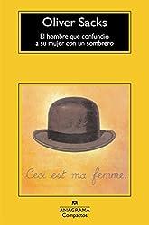El hombre que confundió a su mujer con un sombrero (Compactos Anagrama)