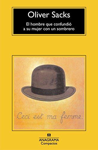 El hombre que confundió a su mujer con un sombrero (Compactos Anagrama) por Oliver Sacks