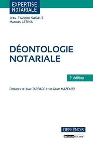 Déontologie notariale par Jean-francois Sagaut