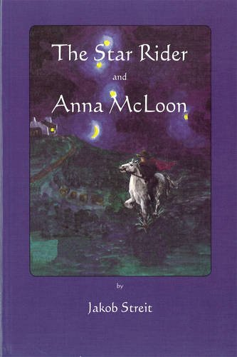 The Star Rider and Anna McLoon: Two Tales from Ireland
