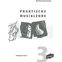Praktische Musiklehre Lösungsheft zu Heft 3 (BV 393 )