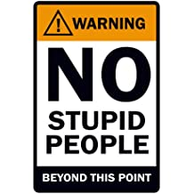 Posterboy 'Warning - No Stupid People' Poster (30.5 cm x 45.7 cm)