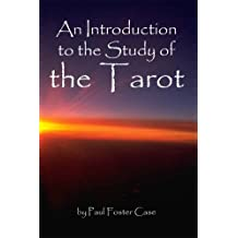 An Introduction to the Study of the Tarot - Cornerstone Edition (English Edition)