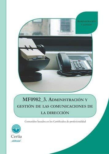 MF0982_3 Administración y gestión de las comunicaciones de la dirección par Ignacio Martínez Cándil