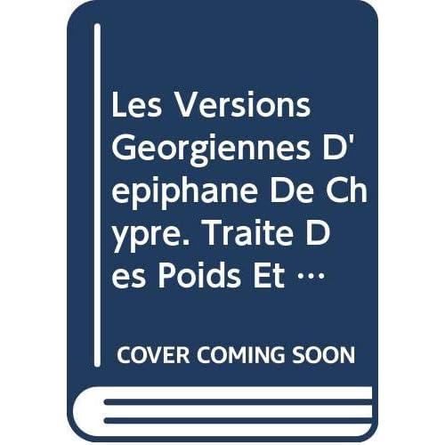 Les Versions Georgiennes D'epiphane De Chypre. Traite Des Poids Et Des Mesures. Iber. 20.