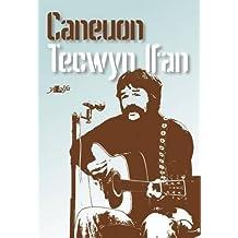 Caneuon Tecwyn Ifan