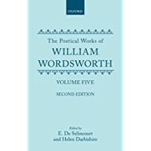 The Poetical Works, Volume 5: The Excursion, The Recluse, Part 1, Book 1: Vol 5 (Oxford English Texts)