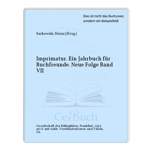 Imprimatur. Ein Jahrbuch für Buchfreunde. Neue Folge Band VII