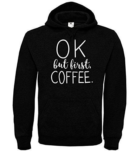 Latte Auge (Ok But First Coffee Coffeholic Starbucks Latte Black Coffee Black Unisex Hoodie Kapuzen Kapuzenpullover Damen Herren Pullie Sweater Hoody Birthday Gift Wear Men's Women's Unisex XL Hoodie)