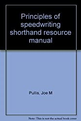 Principles of speedwriting shorthand resource manual