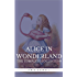 "Alice in Wonderland: The Complete Collection [all 5 books + a lost chapter from ""Through the Looking Glass""] (Book Center) (The Greatest Fictional Characters of All Time)"