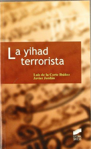 LA YIHAD TERRORISTA