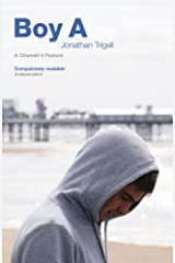 Boy A: Movie Tie-in Edition by Jonathan Trigell (2008-06-01) Paperback