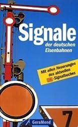 Signale der deutschen Eisenbahnen (GeraMond)