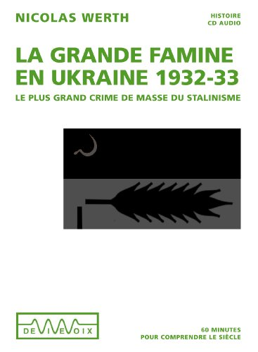 La grande famine en Ukraine 1932-1933