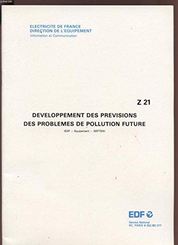 DEVELOPPEMENT DES PREVISIONS DES PROBLEMES DE POLLUTION FUTURE - FEVRIER 1977 - Z21.