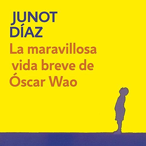 La maravillosa vida breve de Óscar Wao [The Brief Wondrous Life of Oscar Wao] (Santa Von Brief)