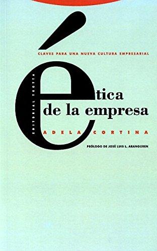Etica de La Empresa - Clave Para Una Nueva Cultura (Coleccion Estructuras y Procesos)