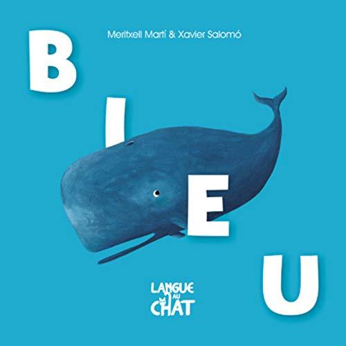 Bleu - Histoires en couleurs par Meritxell MARTI