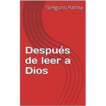 Después de leer a Dios
