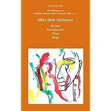 Alles über Autismus: Bücher, Rezensionen, Blogs, Filme