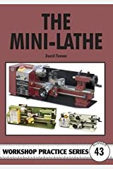 [(The Mini-lathe)] [By (author) David Fenner] published on (January, 2009) Paperback