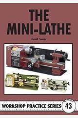 [(The Mini-lathe)] [By (author) David Fenner] published on (January, 2009) Paperback