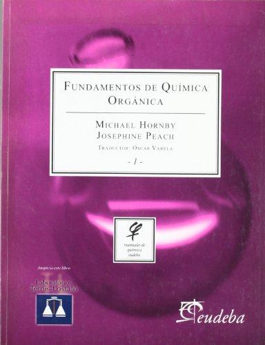 Fundamentos de Quimica Organica 1 por Michael Hornby, Josephine Peach