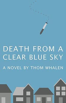 Death from a Clear Blue Sky by [Whalen, Thom]