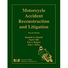 Motorcycle Accident Reconstruction and Litigation [With CDROM]