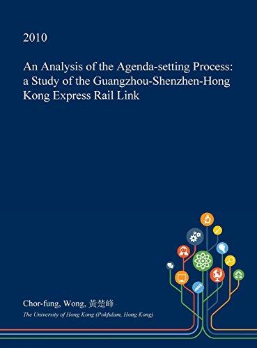 an-analysis-of-the-agenda-setting-process-a-study-of-the-guangzhou-shenzhen-hong-kong-express-rail-l