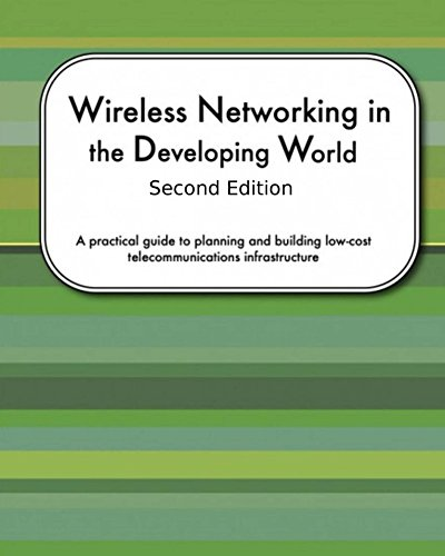 Wireless Networking In The Developing World Second Edition (English Edition) - Wimax-netzwerk