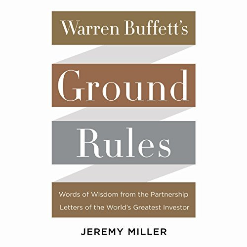 warren-buffetts-ground-rules-words-of-wisdom-from-the-partnership-letters-of-the-worlds-greatest-inv