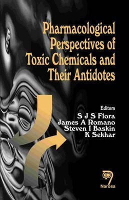 pharmacological-perspectives-of-some-toxic-chemicals-and-their-antidotes-edited-by-s-j-s-flora-publi